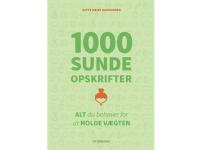 Bilde av 1000 Sunde Opskrifter | Gitte Heidi Rasmussen | Språk: Dansk