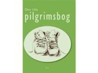 Bilde av Den Lille Pilgrimsbog | Hans-erik Lindström | Språk: Dansk